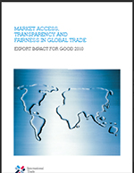 Market access transparency fairness in global trade Export Impact for Good 20103